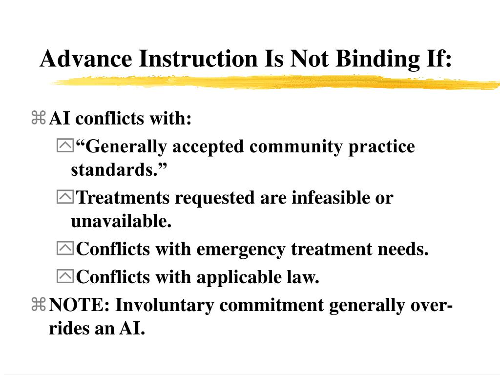 Advance Instruction Is Not Binding If: