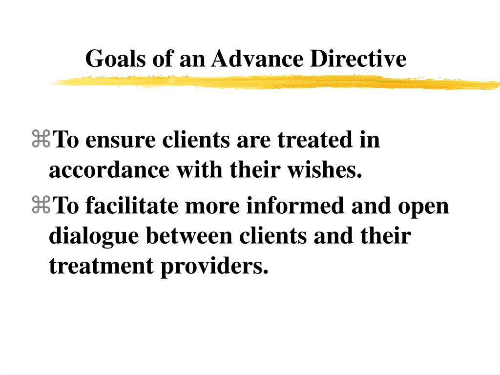 Goals of an Advance Directive