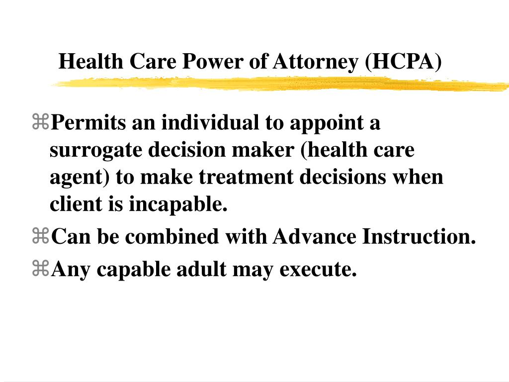 Health Care Power of Attorney (HCPA)