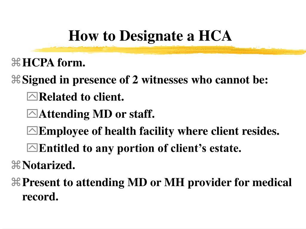 How to Designate a HCA