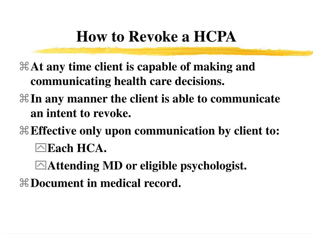 How to Revoke a HCPA