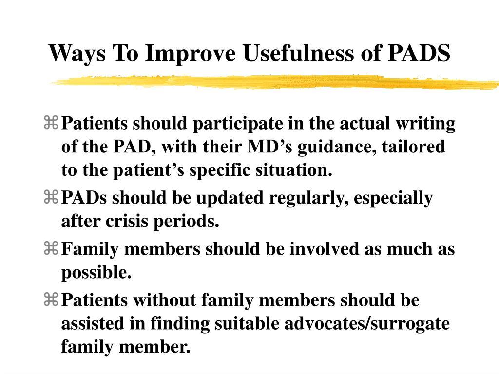 Ways To Improve Usefulness of PADS