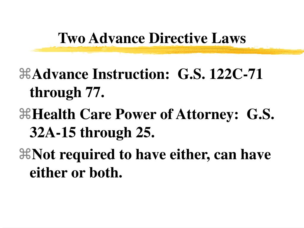Two Advance Directive Laws