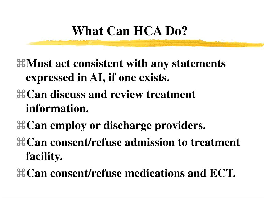 What Can HCA Do?