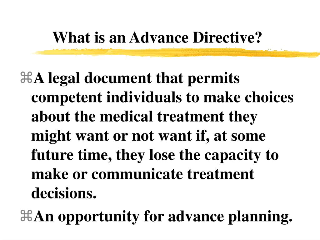 What is an Advance Directive?