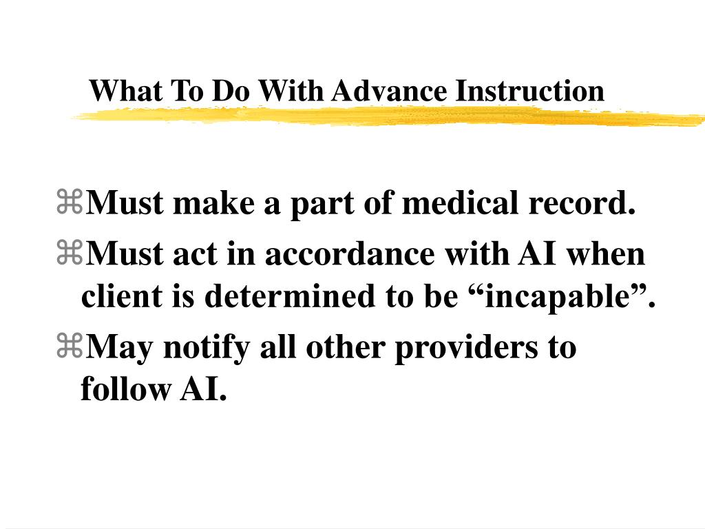 What To Do With Advance Instruction