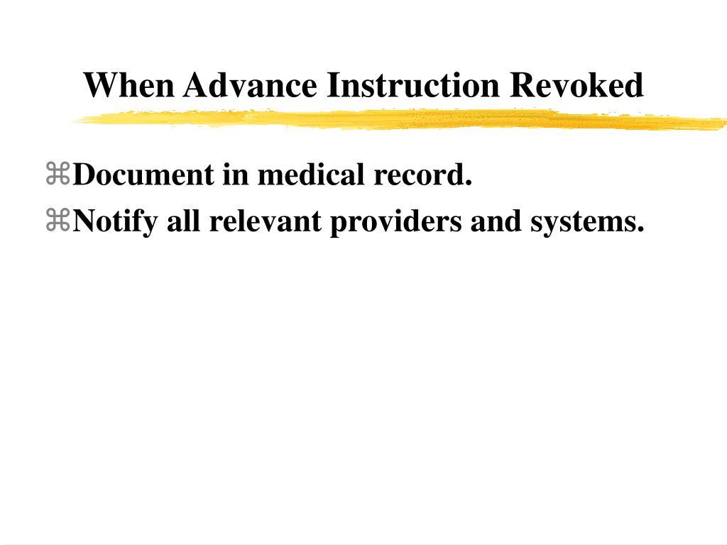 When Advance Instruction Revoked