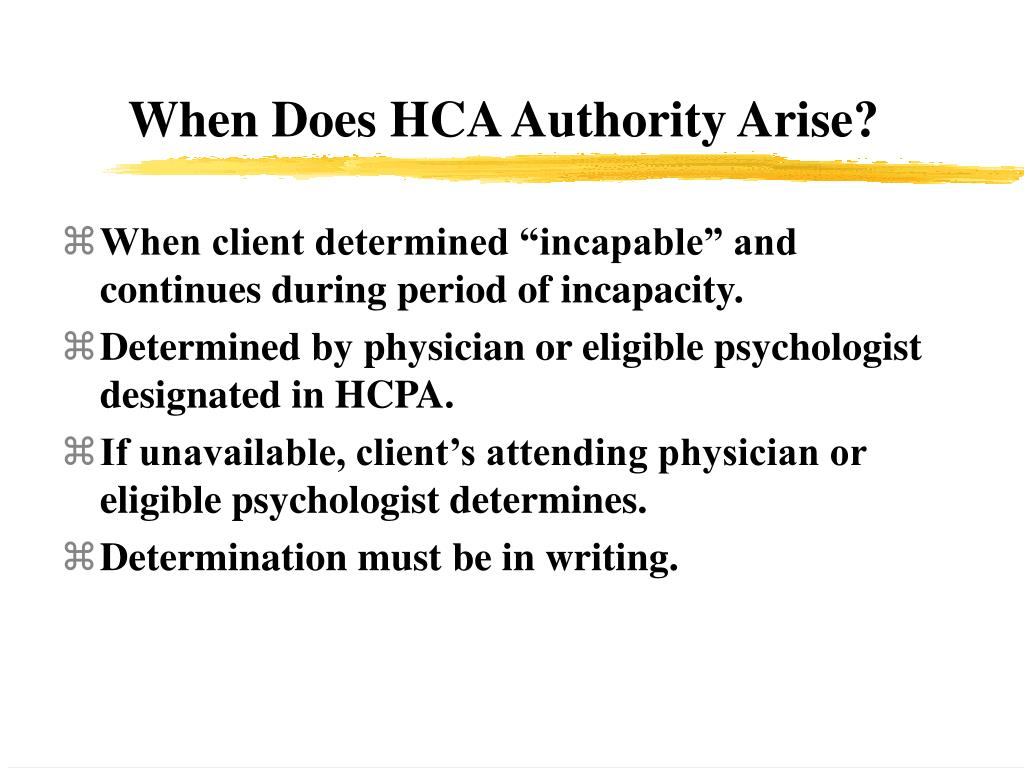 When Does HCA Authority Arise?