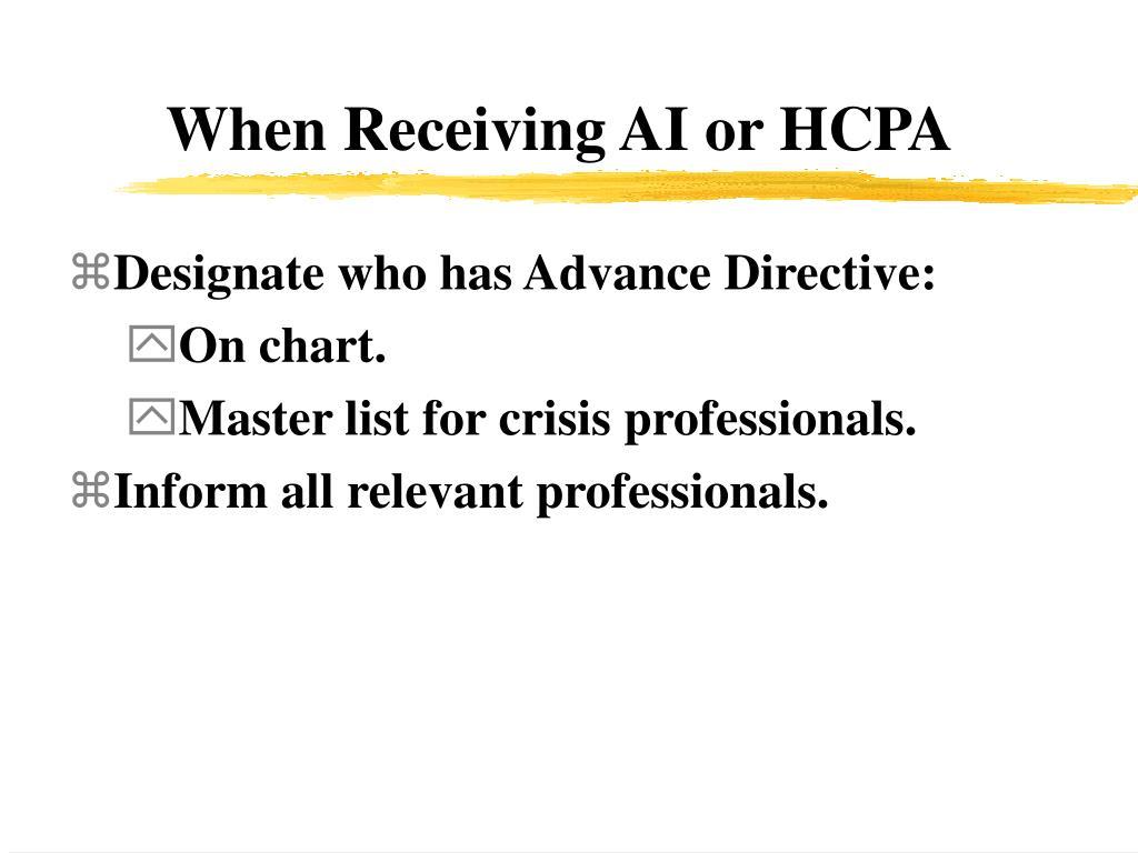 When Receiving AI or HCPA