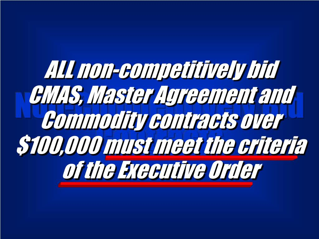 ALL non-competitively bid