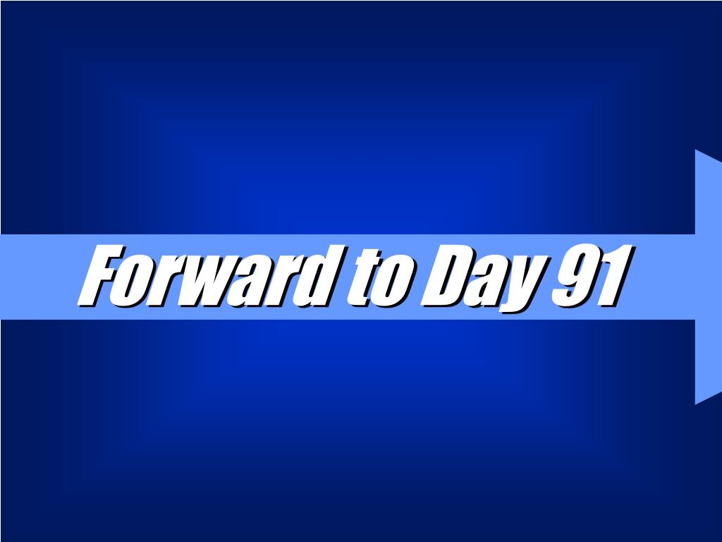 Forward to Day 91