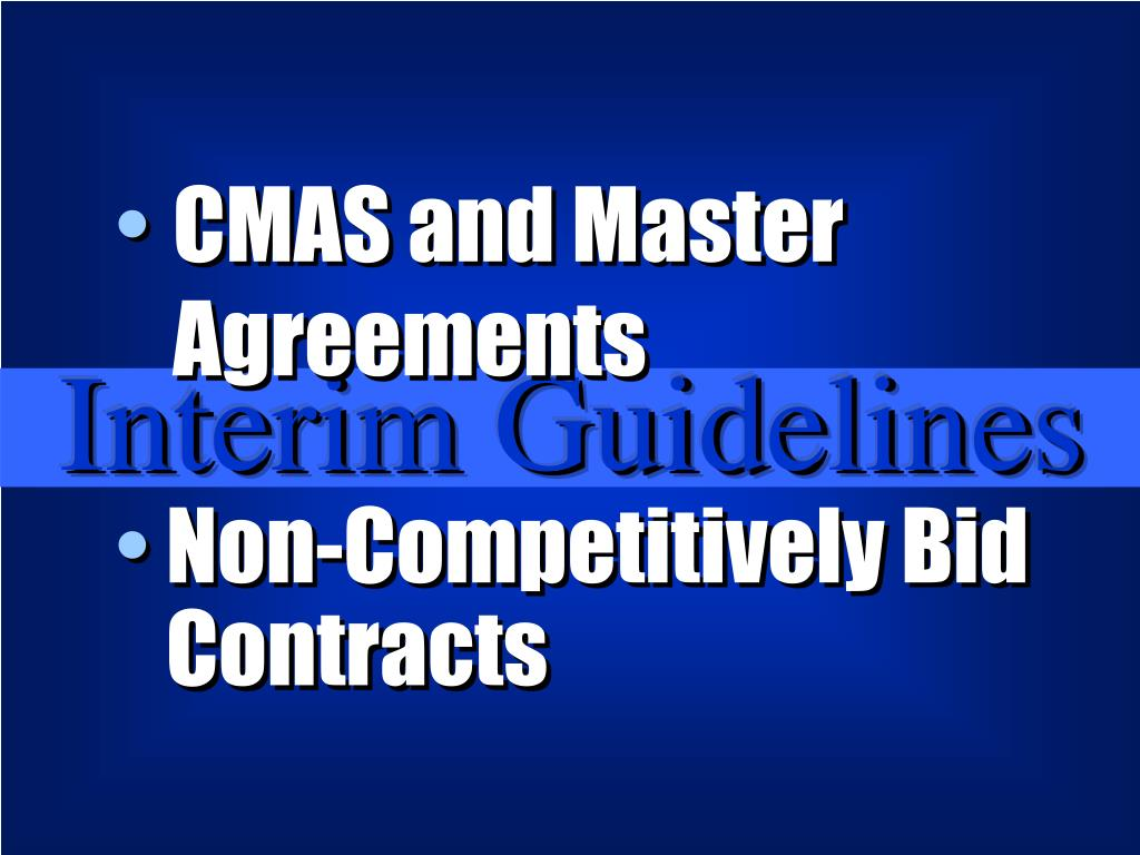 CMAS and Master Agreements