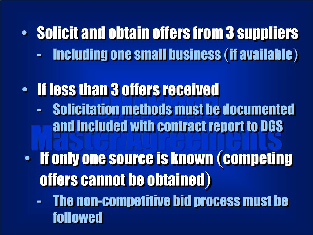 Solicit and obtain offers from 3 suppliers