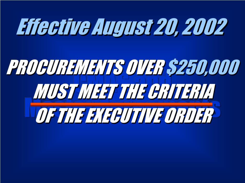 Effective August 20, 2002