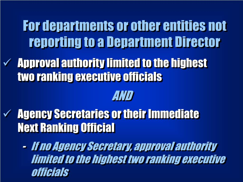 For departments or other entities not reporting to a Department Director