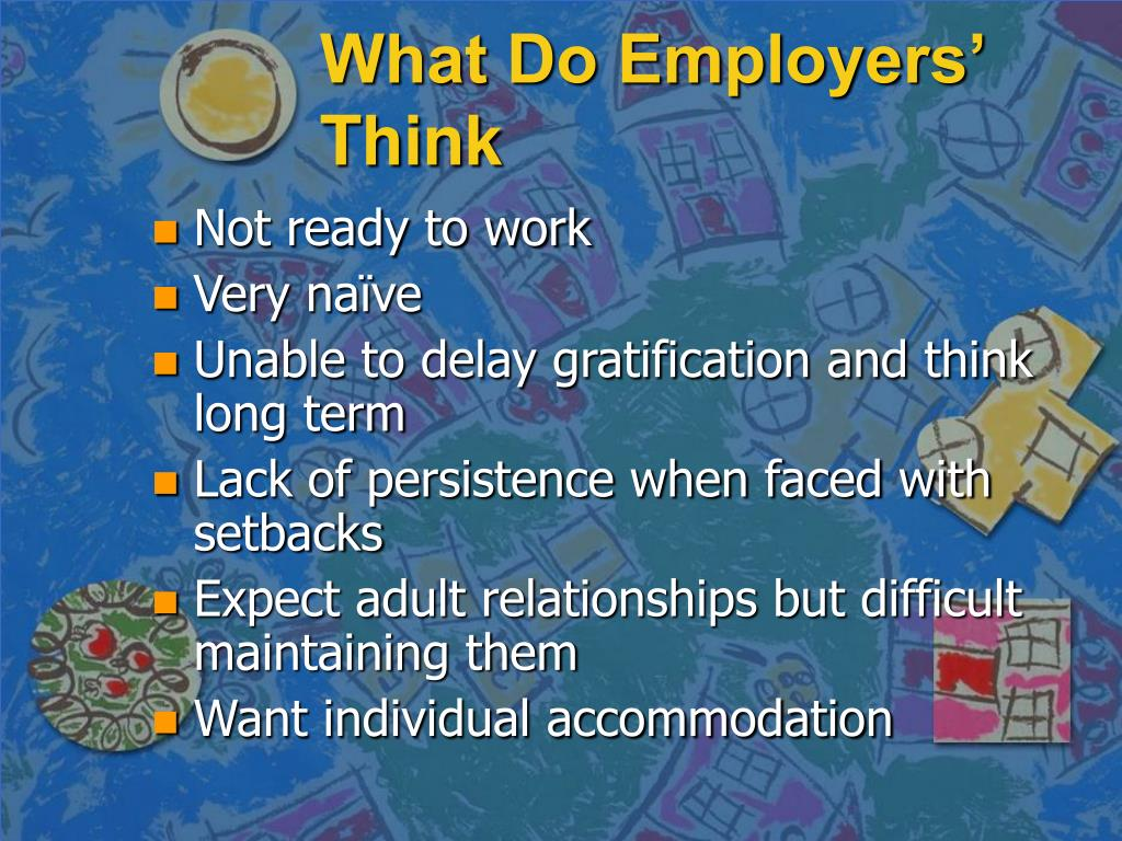 What Do Employers' Think