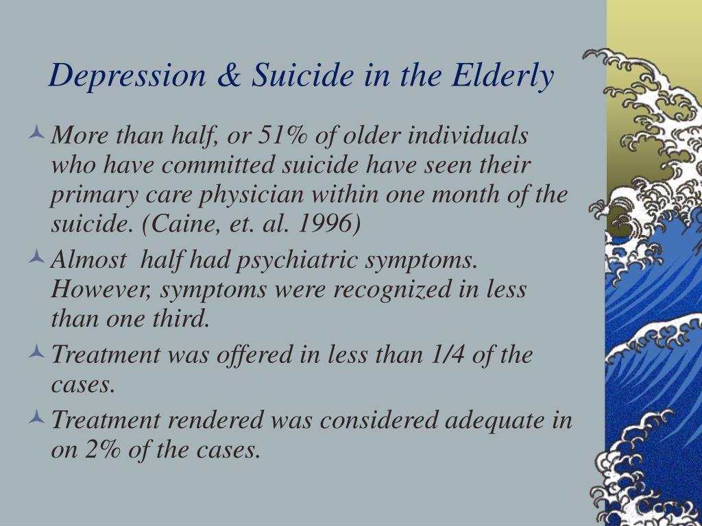 Depression & Suicide in the Elderly