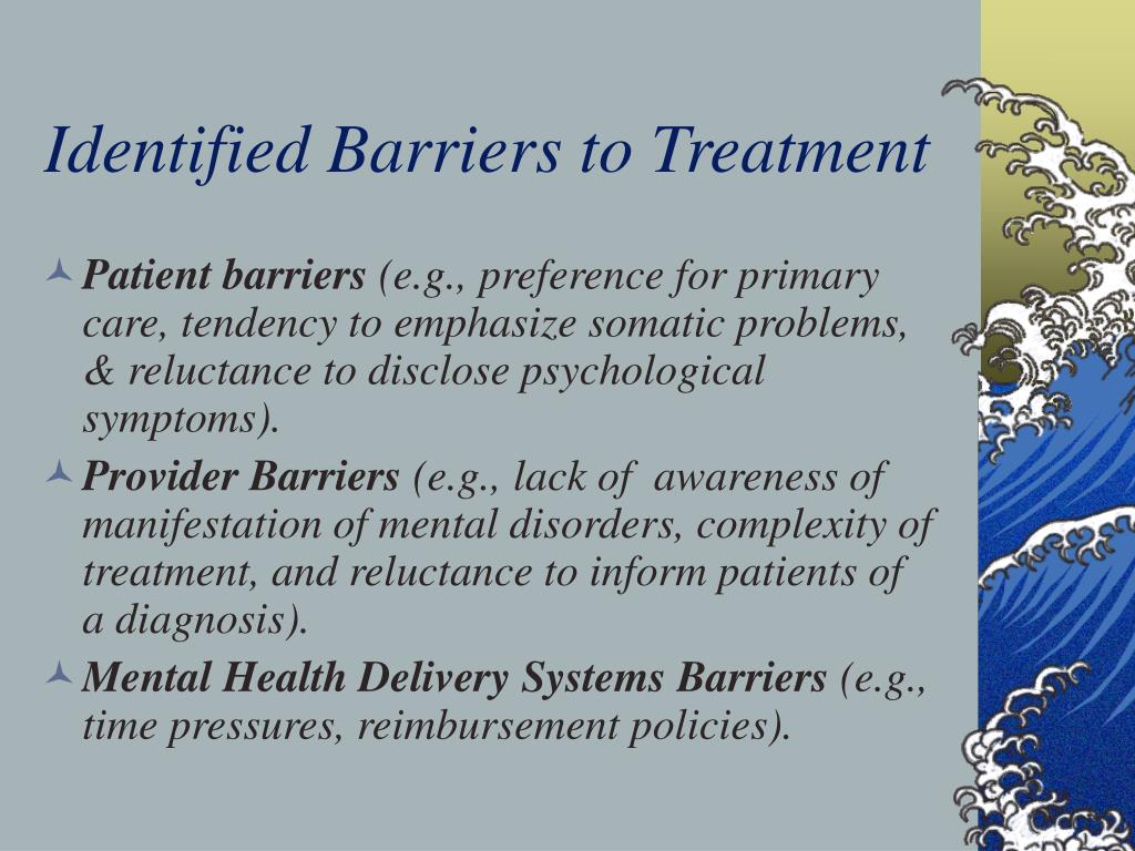 Identified Barriers to Treatment