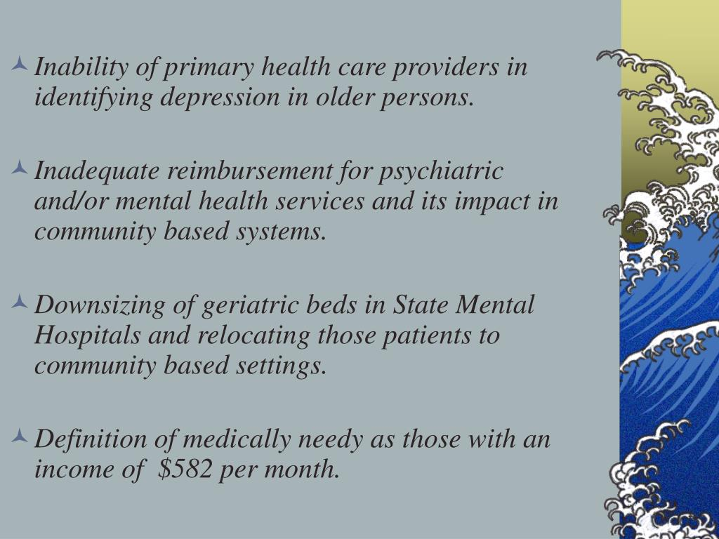 Inability of primary health care providers in identifying depression in older persons.