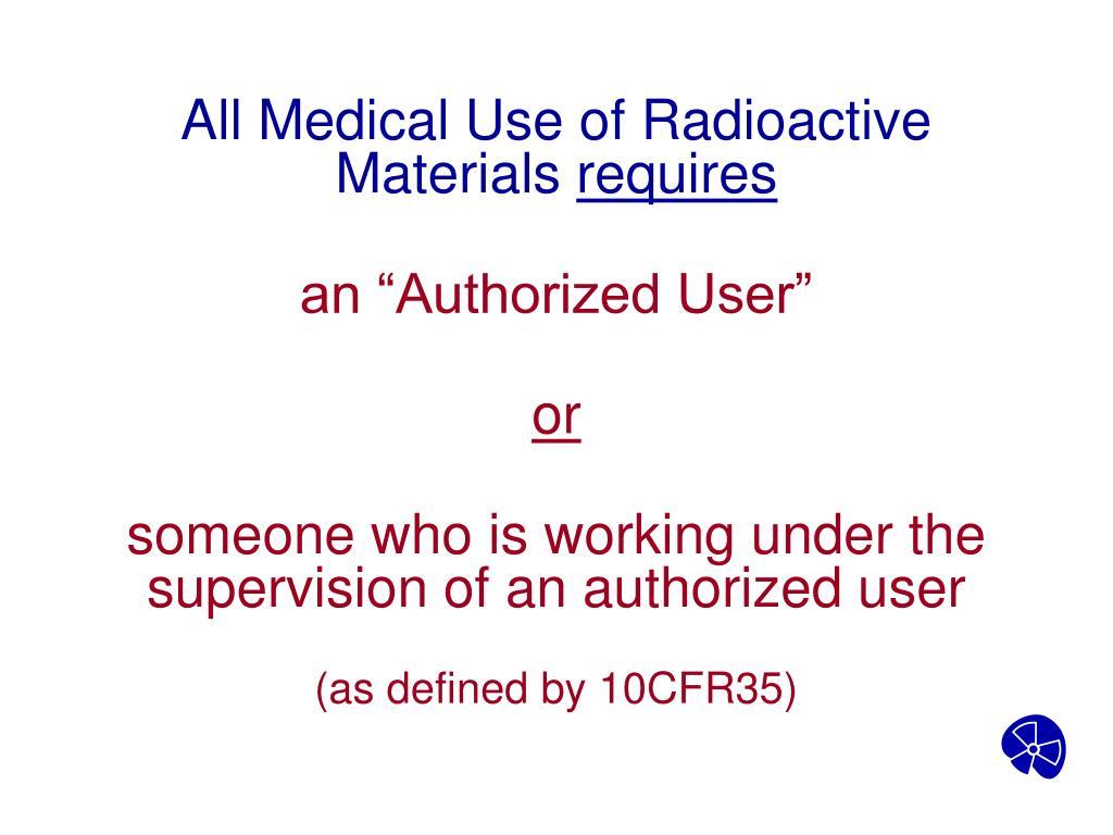 All Medical Use of Radioactive Materials