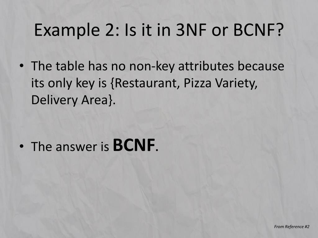 Example 2: Is it in 3NF or BCNF?