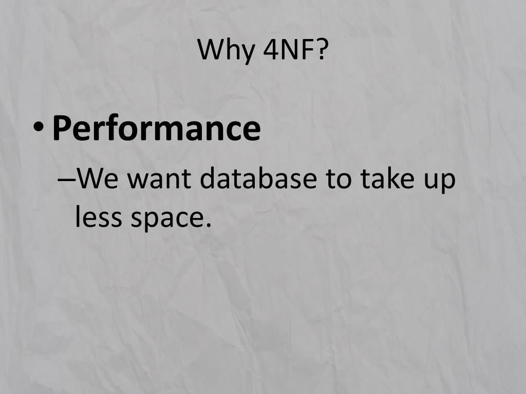 Why 4NF?