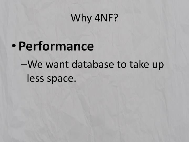 Why 4nf