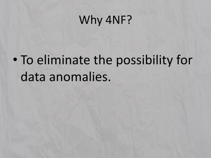 Why 4nf3