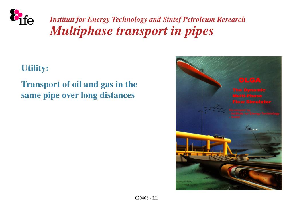 Institutt for Energy Technology and Sintef Petroleum Research