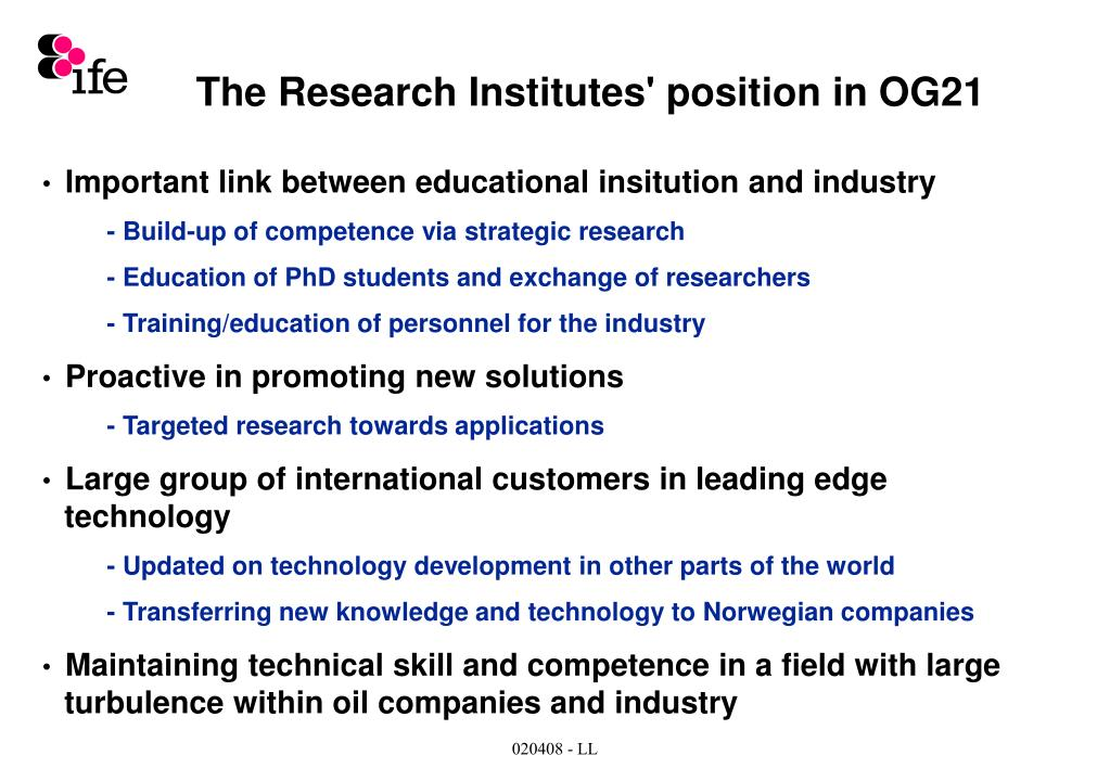 The Research Institutes' position in OG21
