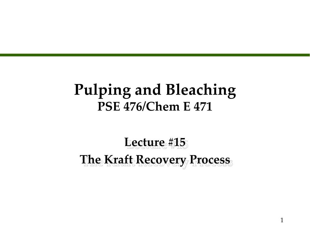 Pulping and Bleaching