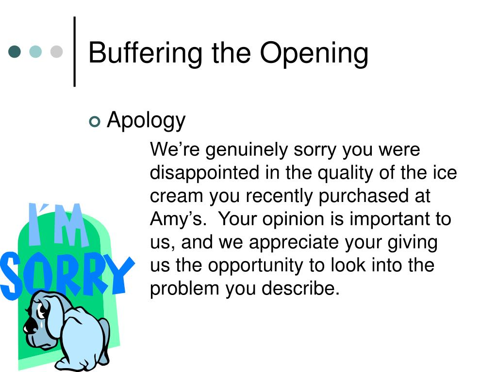 Buffering the Opening