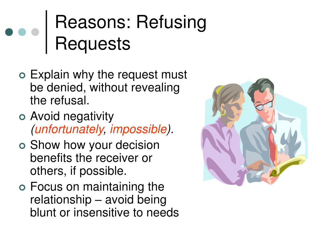 Reasons: Refusing Requests