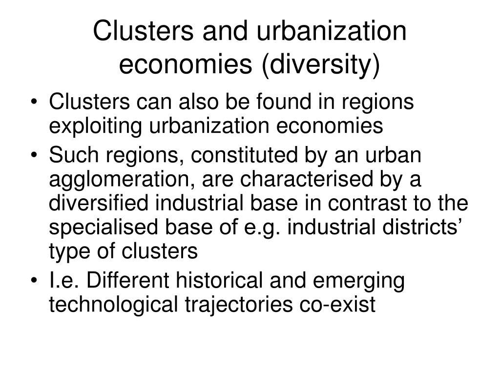 Clusters and urbanization economies (diversity)