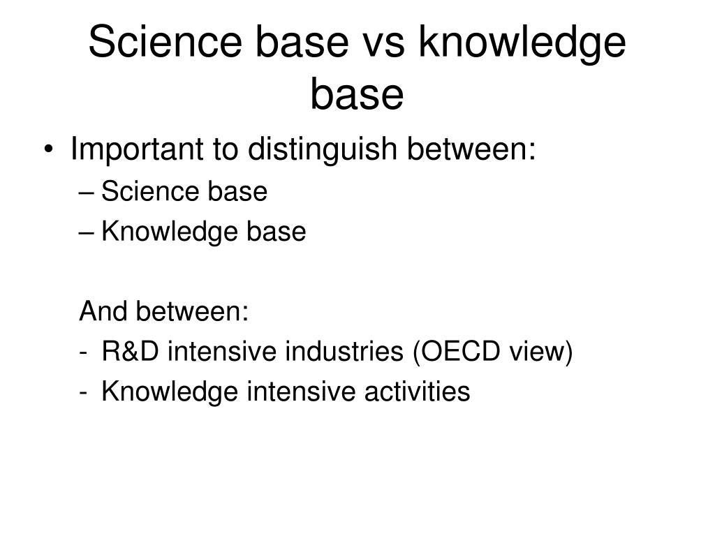 Science base vs knowledge base