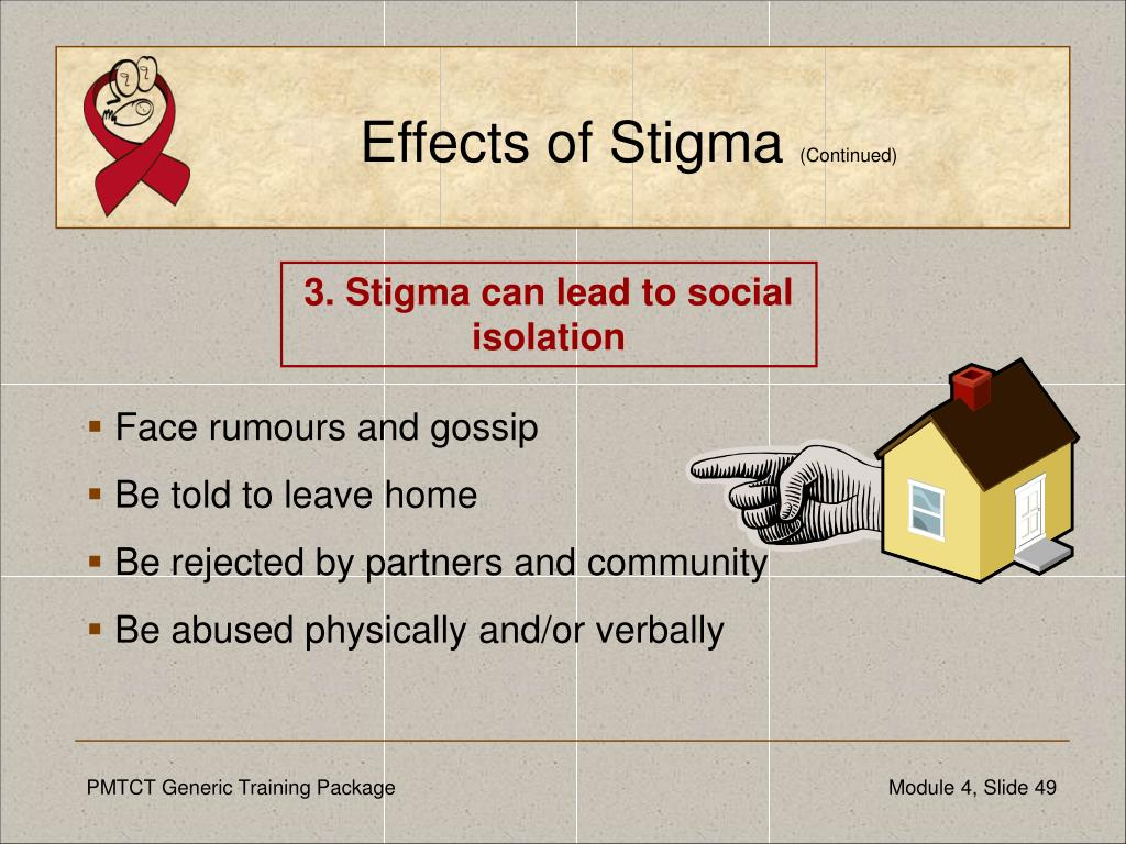 Effects of Stigma