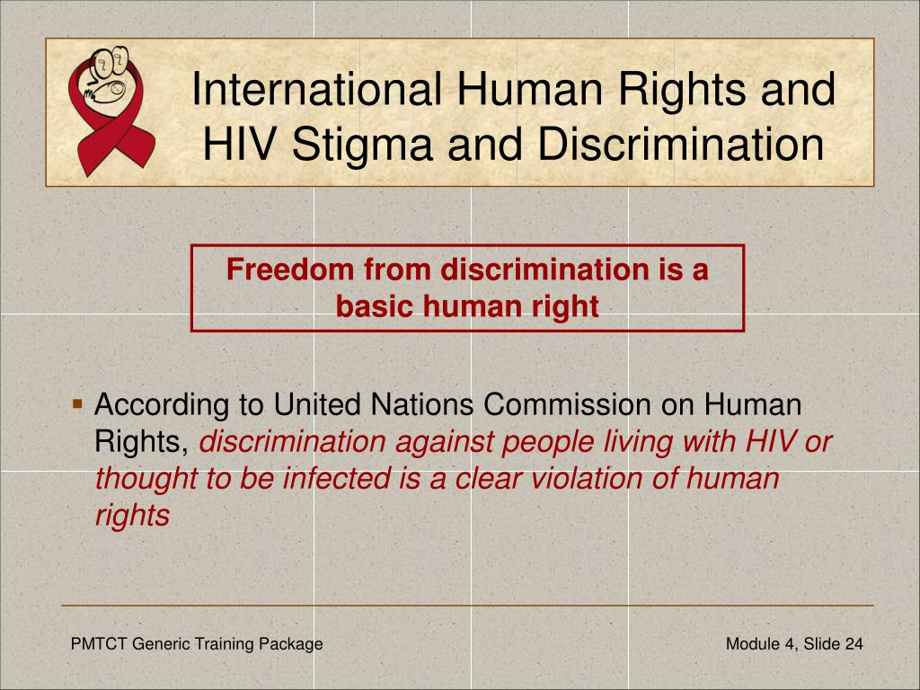 International Human Rights and HIV Stigma and Discrimination