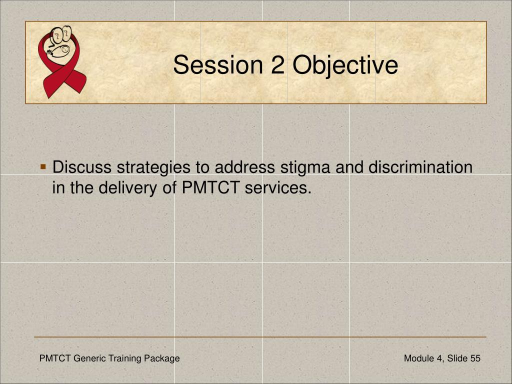 Session 2 Objective
