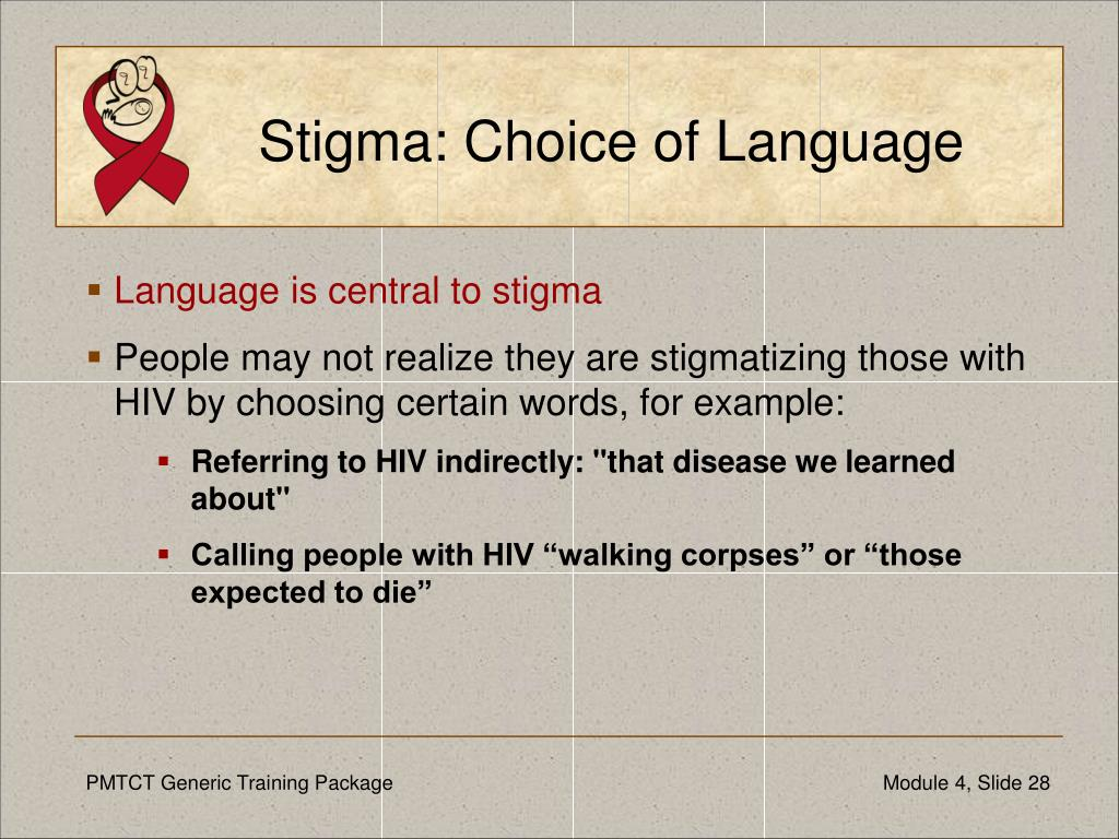 Stigma: Choice of Language