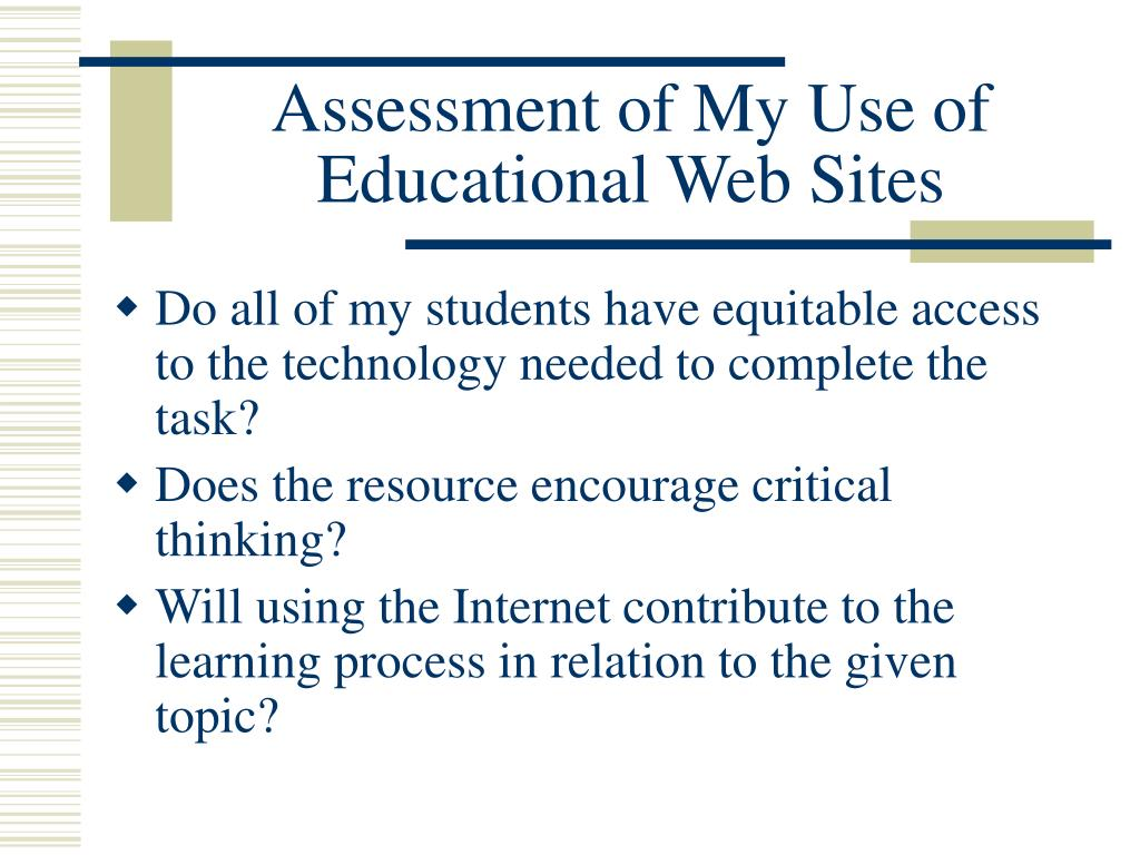 Assessment of My Use of Educational Web Sites