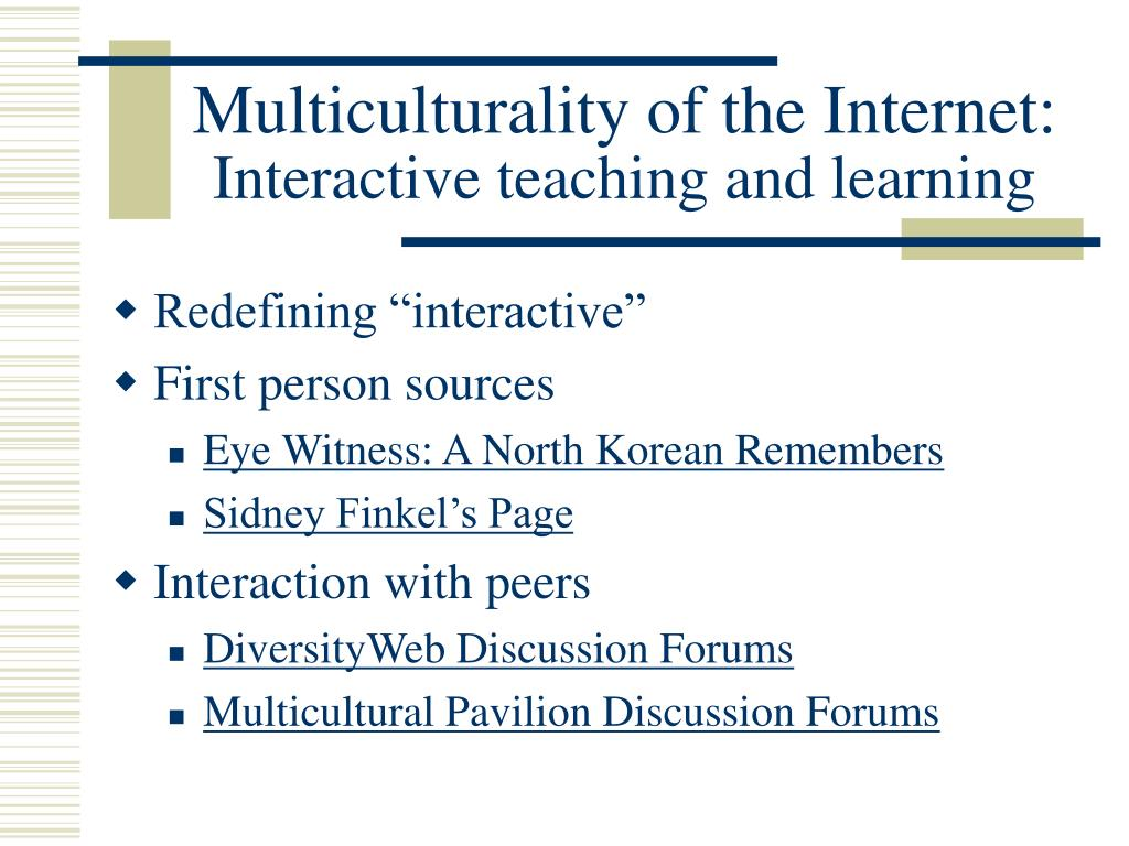 Multiculturality of the Internet: