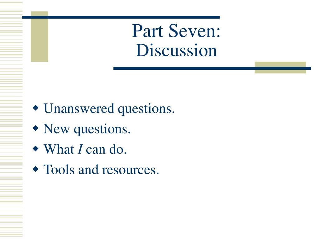 Part Seven: