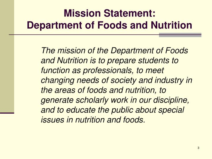 Mission statement department of foods and nutrition