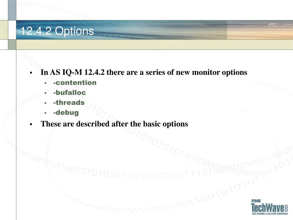 12.4.2 Options