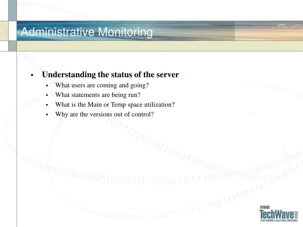 Administrative Monitoring