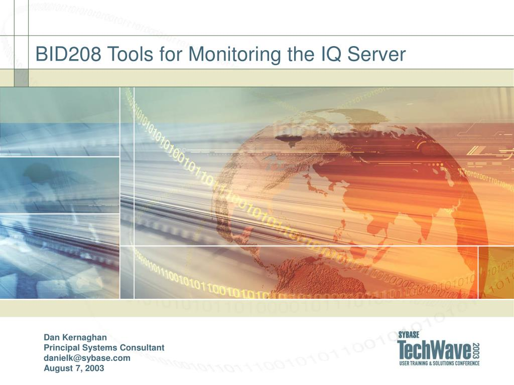 BID208 Tools for Monitoring the IQ Server