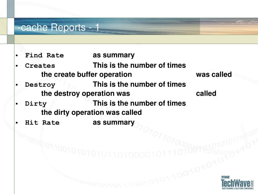 -cache Reports - 1