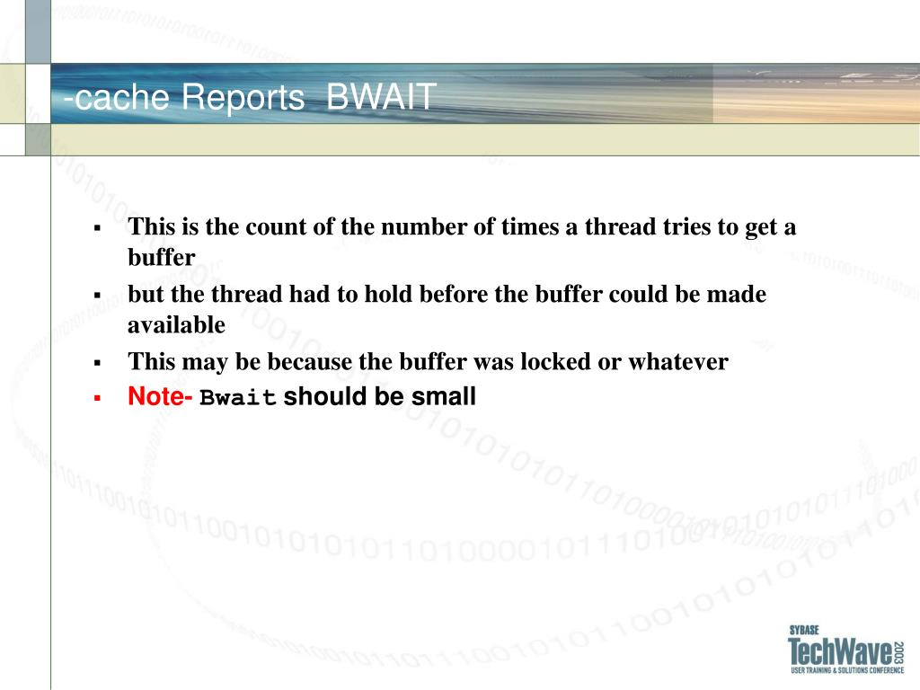 -cache Reports  BWAIT