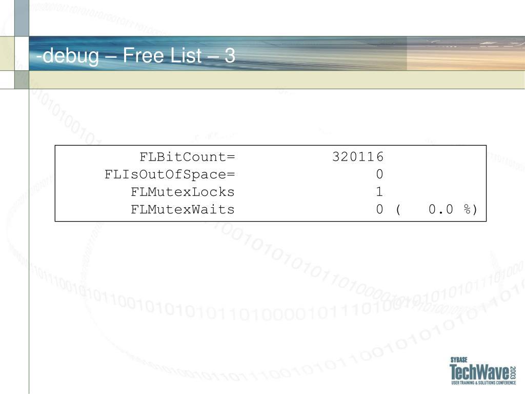 -debug – Free List –