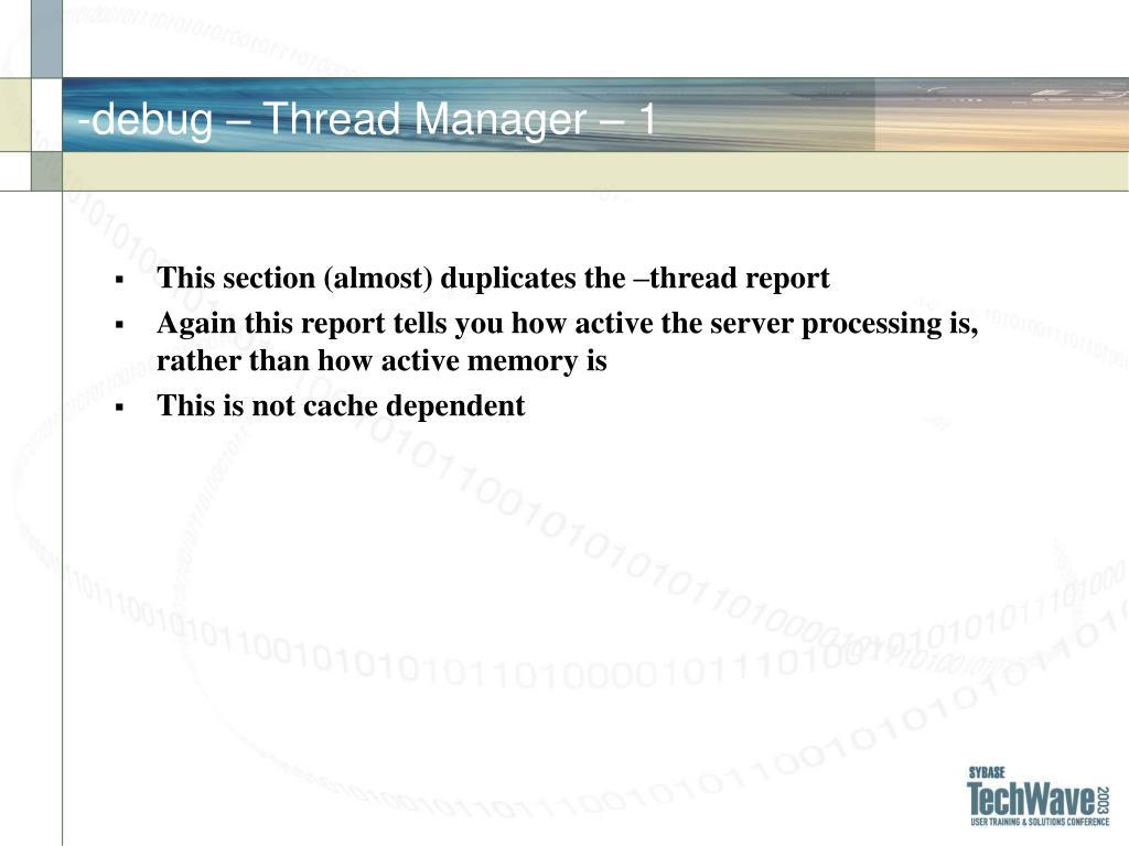 -debug – Thread Manager – 1
